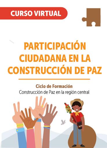 Participación ciudadana en la construcción de paz