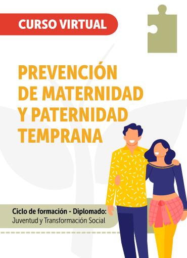 Prevención de maternidad y paternidad temprana