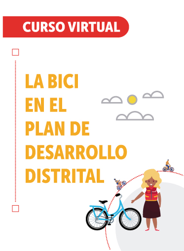 La bici en el Plan de Desarrollo Distrital
