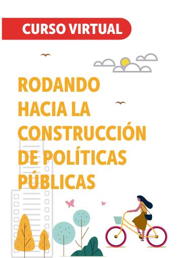 Rodando hacia la construcción de políticas públicas