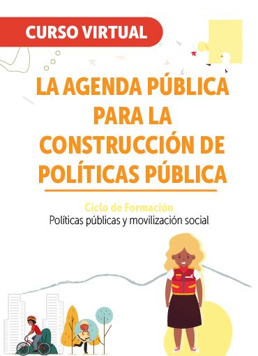 La agenda pública para la construcción de políticas públicas