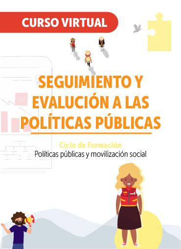 Seguimiento y evalución a las políticas públicas