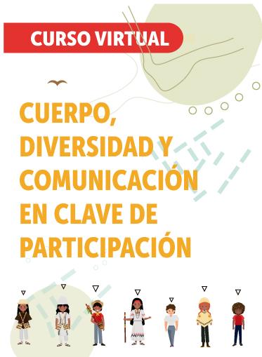 Cuerpos, diversidad y comunicación en clave de la participación