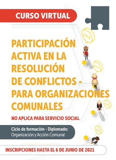 Participación Activa en la Resolución de Conflictos - para organizaciones comunales.